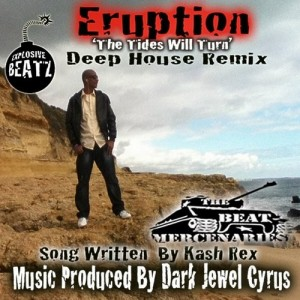ERUPTION – THE TIDES WILL TURN (DEEP HOUSE REMIX) – The Beat Mercenaries