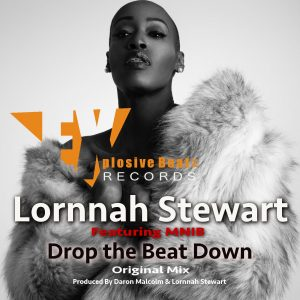 Drop The Beat Down – Lornnah Stewart Ft MNIB